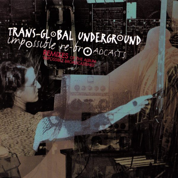 transglobal_underground_impossible_broadcasts_600x600@2x